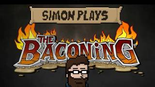 Yogscast - Simon Plays! - The Baconing
