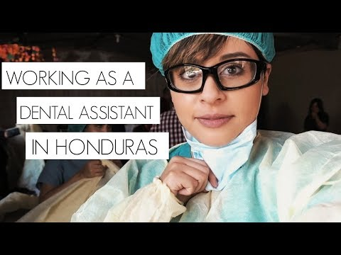 Working as a Dental Assistant on a Mission Trip to Honduras (Week 2)