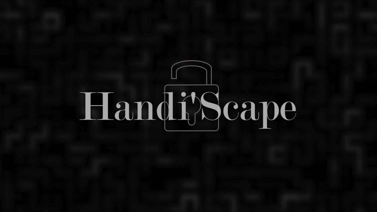 Handifeel's vous présente Handi'Scape !