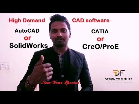 Which CAD software is in demand now a day?   New year special Information for Design Students