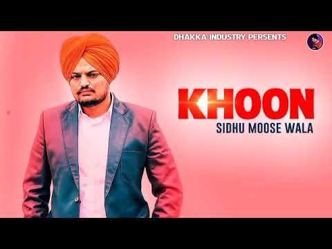 khoon---(original-leaked-song)-sidhu-moose-wala---byg-byrd---new-punjabi-song-2020