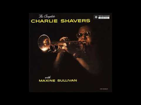 The Complete Charlie Shavers With Maxine Sullivan ( Full Album )