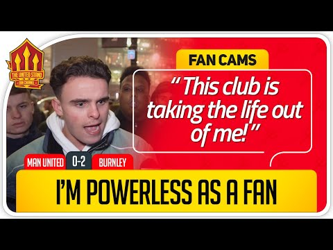 SANDERS! UNITED ARE A DISGRACE! Manchester United 0-2 Burnley Fan Cam