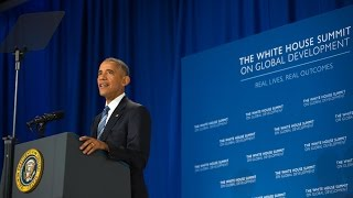 Remarks by President Obama at the White House Summit on Global Development