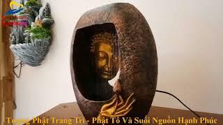 Tượng Phật Trang Trí   Phật Tổ Và Suối Nguồn Của Hạnh Phúc