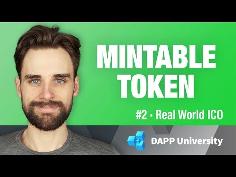 Build a Mintable Token - #2 Real World ICO on Ethereum