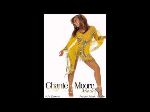 Chanté Moore - Chante's Got a Man [HQ]