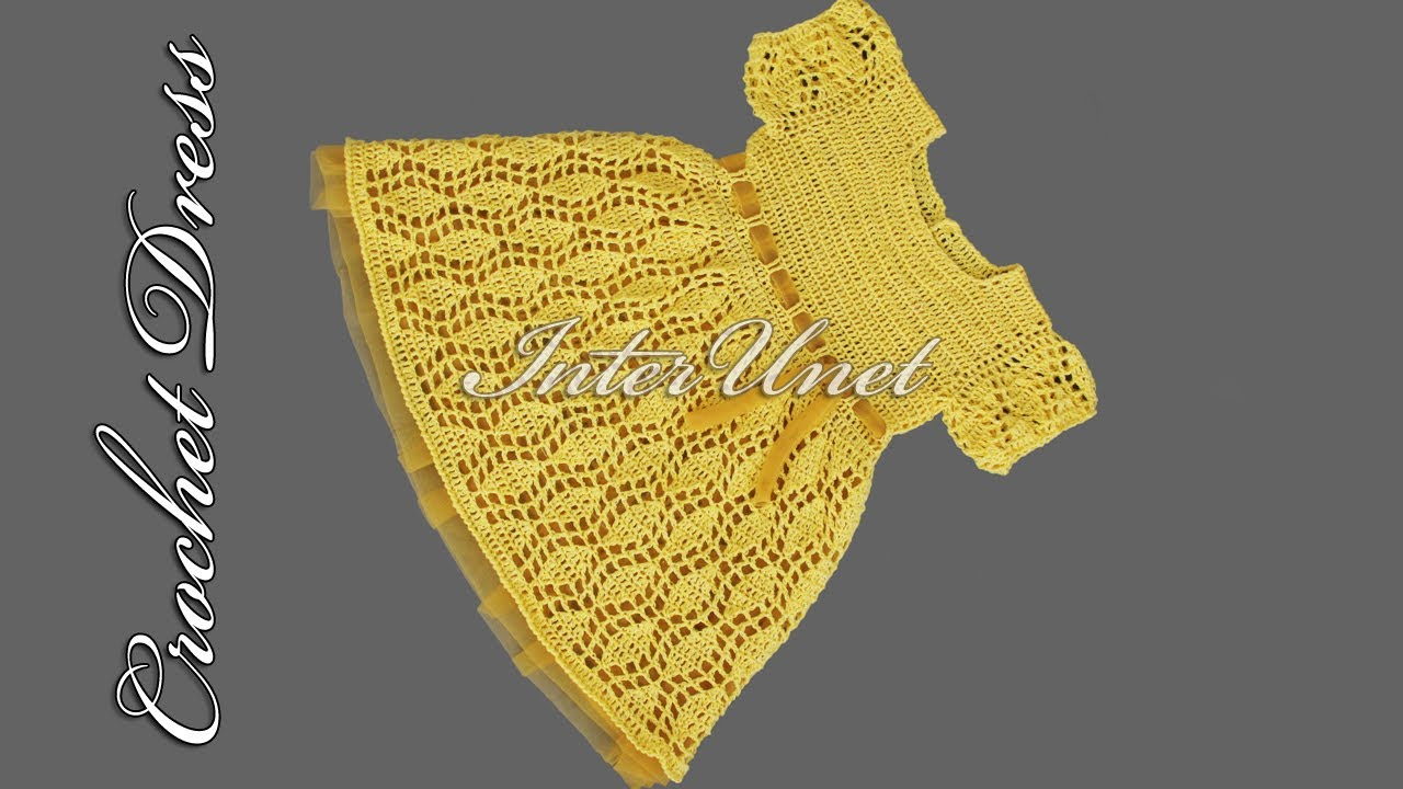 Crochet Dress For A Child Baby Dress Crochet Pattern Youtube