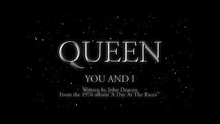 Queen - You and I (Official Lyric Video)