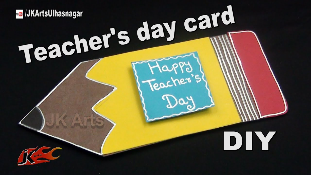 Diy Pencil Shape Teachers Day Card How To Make Jk Arts 1052