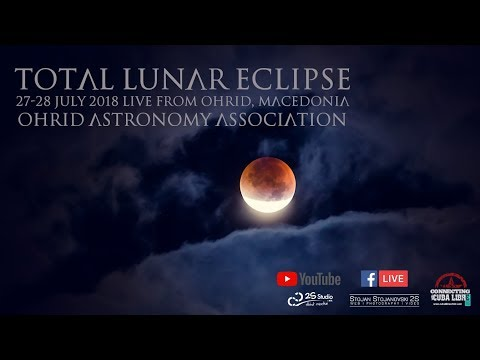 Total Lunar Eclipse 27 July 2018 - Blood Moon Live stream - Ohrid, Macedonia by 2S