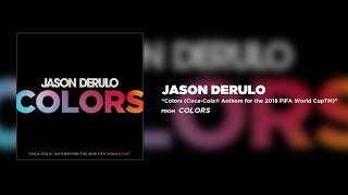 colors jason derulo lyrics