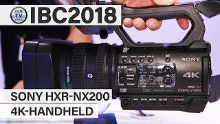 IBC2018: 4K-Handheld Sony HXR-NX200