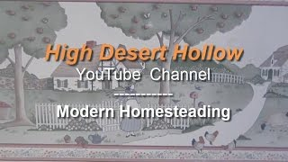Modern Homesteading with High Deseret Hollow