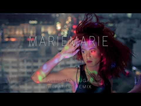 MarieMarie - Salt Is My Sugar (TheFatRat Remix) Mp3
