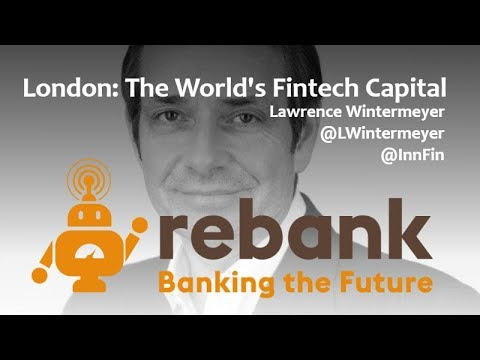How London Became the World's Fintech Capital with Lawrence Wintermeyer