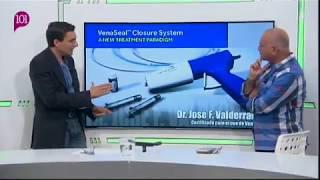 VenaSeal: Entrevista al Dr. Valderrama en 101TV