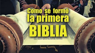 Como se formó la primera Biblia