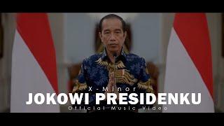 X-MINOR - Jokowi Presidenku 2019 MP3