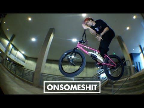 "BMX - ONSOMESHIT Mikey Tyra ""Behind The Smoke"""