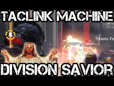 TACLINK MACHINE...THE SAVIOR!!! FUNNY! - The Division
