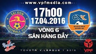 sai gon vs qnk quang nam - vleague 1 - 2016  full