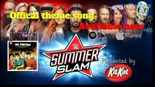 WWE summerslam official theme song (what makes you beautiful by one direction)  2019
