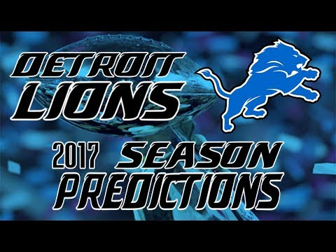 Detroit Lions 2017 Season Predictions