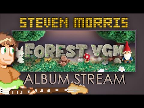 Forest VGM Album Stream by Steven Morris