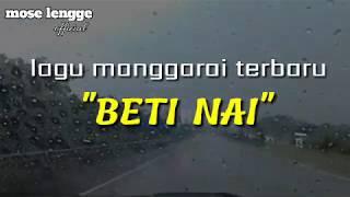 """Lagu manggarai terbaru """"BETI NAI"""" (video lirik)"""