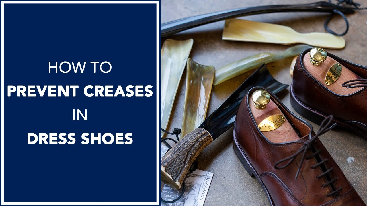 To Prevent Creases? Dress Shoes For Men