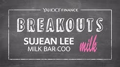 Yahoo Finance Breakouts presents Milk Bar COO Sujean Lee