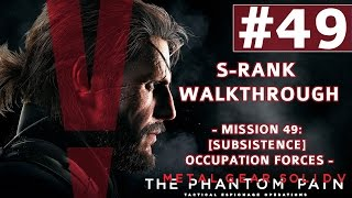 Metal Gear Solid V: The Phantom Pain - S-Rank Walkthrough - Mission 49: Subsistence Occupation Force