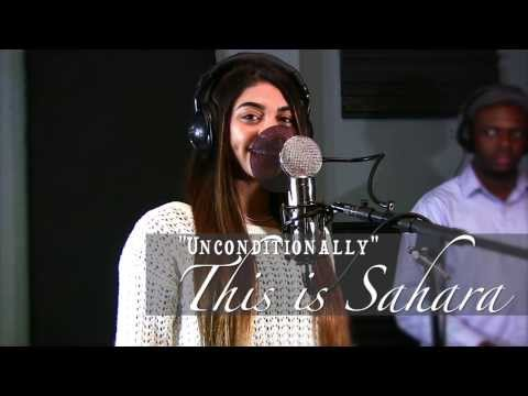 """THIS IS SAHARA """"Unconditionally (COVER)"""" Originally recorded by Katy Perry Beautiful"""