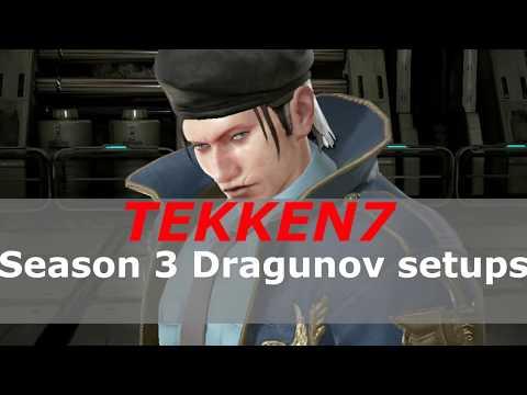 Tekken 7 Season 3 Dragunov Setups.
