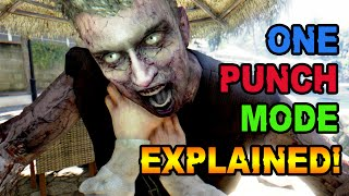 One Punch Mode - Everything You Need To Know (Dead Island: Definitive Edition)