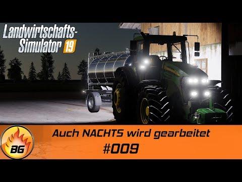 LS19 - NF MARSCH #009   Auch NACHTS wird gearbeitet   FS19   Lets Play [HD]