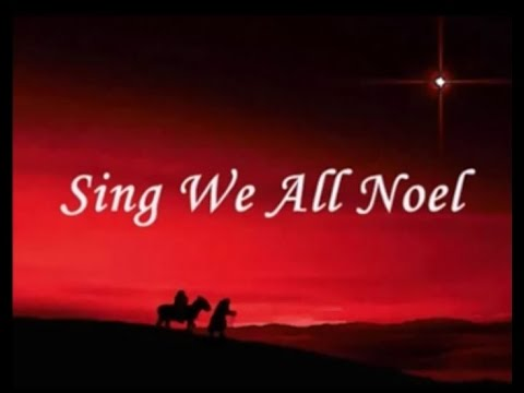 Sing We All Noel with Lyrics - French Christmas Carol ( Noel Nouvelet fr )