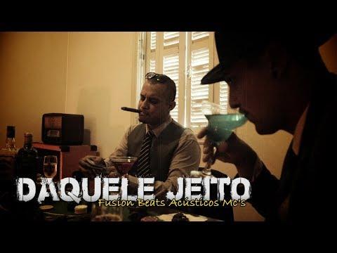 DAQUELE JEITO - Fusion Beats Acústicos Mc's (Videoclipe Oficial)