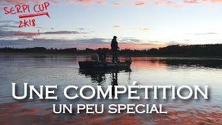 UNE COMPÉTITION PÊCHE UN PEU SPÉCIAL | Serpi Cup 2018