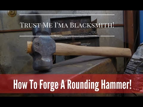 Forging A New Style of Hammer! How to Make A Rounding Hammer! Trust me I'ma Blacksmith!