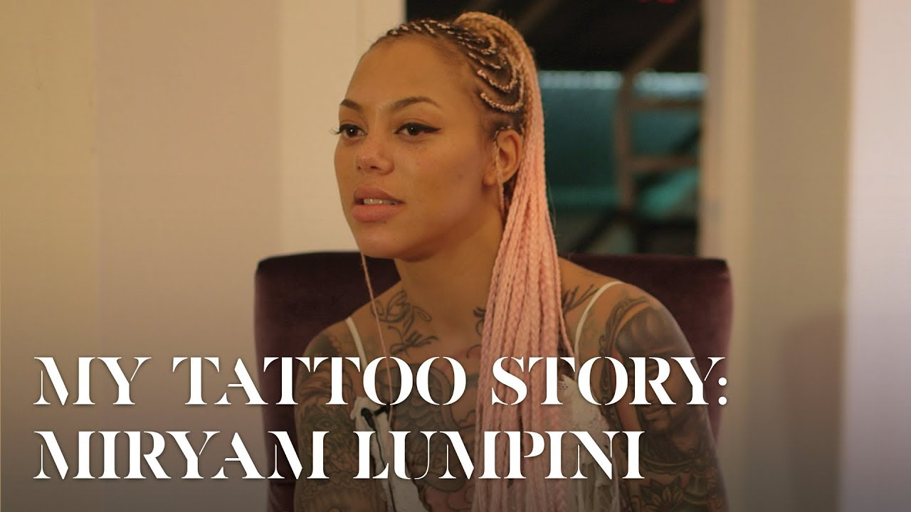 My Tattoo Story: Miryam Lumpini
