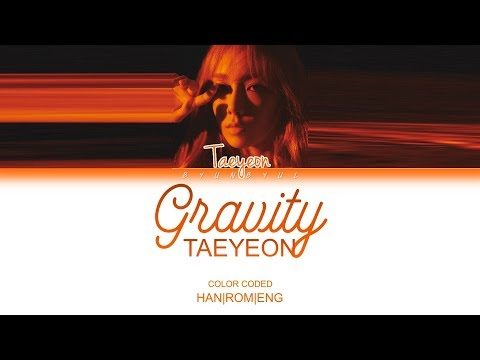 Kim Taeyeon (김태연) - Gravity (Color Coded Lyrics) [HAN/ROM/ENG]