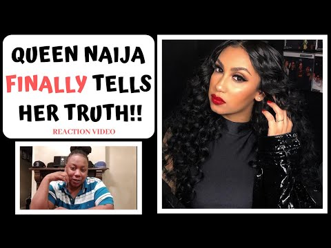 QUEEN NAIJA TELLS HER TRUTH!! PEOPLE OWE HER AN APOLOGY!!