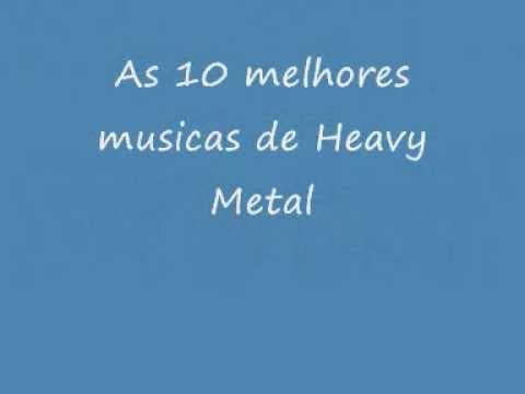 10 Melhores Musicas do Heavy Metal