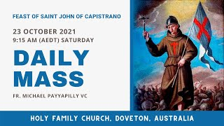 Daily Mass | 23 OCT 9:15 AM (AEDT) | Fr. Michael Payyapilly VC | Holy Family Church, Doveton