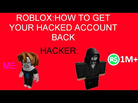 How To Get Your Hacked Roblox Account Back With Coding | How