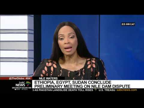 Ethiopia, Egypt, Sudan conclude preliminary meeting on Nile dam dispute