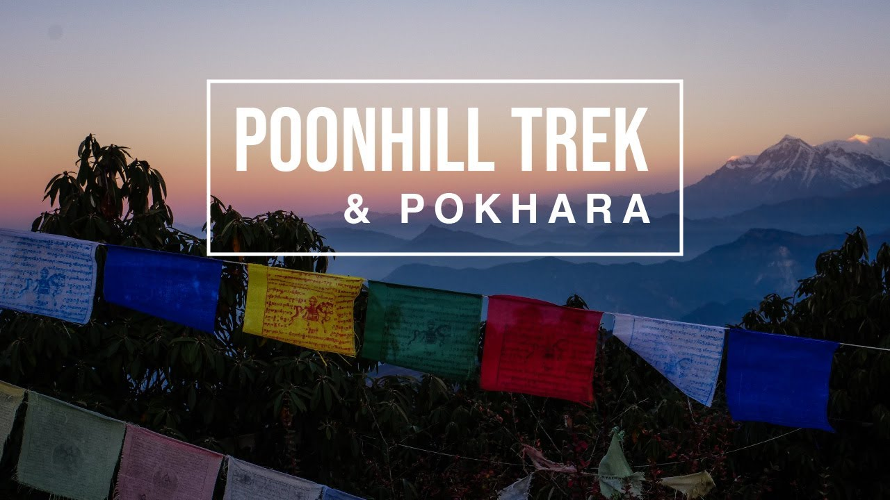 Nepal: Poonhill trek over 4 days and a bit of Pokhara town!