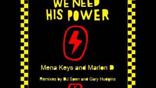 Mena Keys & Marlon D - We Need His Power (Original Mix)